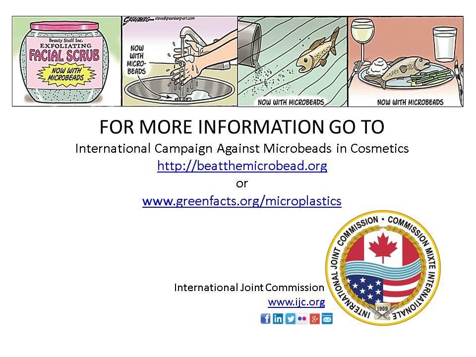 Pour en savoir plus, veuillez consulter la Campagne internationale contre les microbilles dans les cosmétiques